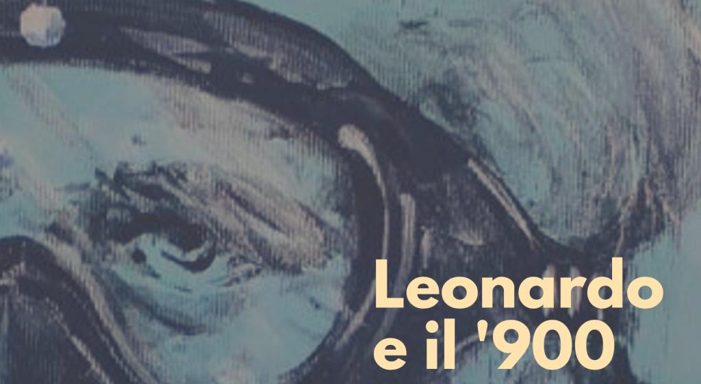 Leonardo e il '900