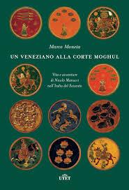 Copertina di: Marco Moneta, Un veneziano alla corte moghul